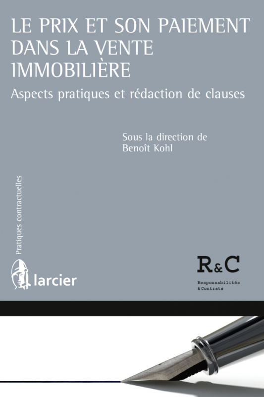 Le prix et son paiement dans la vente immobilière - Benoît Kohl
