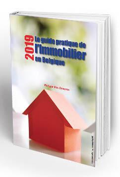 Le guide pratique de l'immobilier en Belgique (édition 2019) - Philippe Van Someren