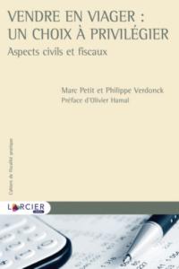 Vendre en viager : un choix à privilégier - Marc Petit, Philippe Verdonck